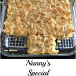 Nanny's Special Mac n Cheese