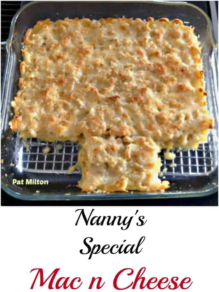 Nanny's Special Mac n Cheese - Always a family meal made with love! Papa helped himself before Nanny could snap a photo for us all!