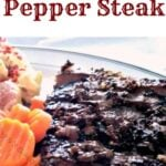 Pan Fried Pepper Steak