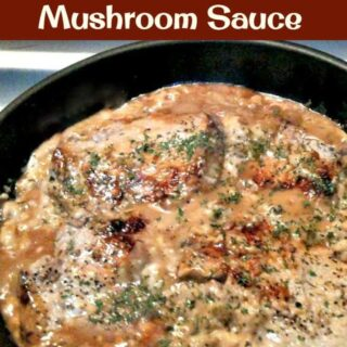 Pan Seared Pork Chops with Mushroom Sauce