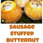 Sausage Stuffed Butternut Squash