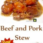 Slow Cooker Beef and Pork Stew. A very delicious recipe using fresh ingredients and guaranteed great tasting!