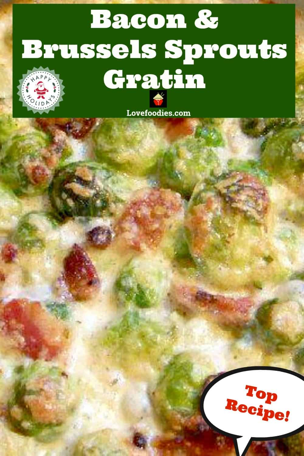 Bacon and Brussels Sprouts Gratin, bacon cheese and Brussels Sprouts all baked in a creamy sauce. Very easy recipe and of course absolutely delicious!