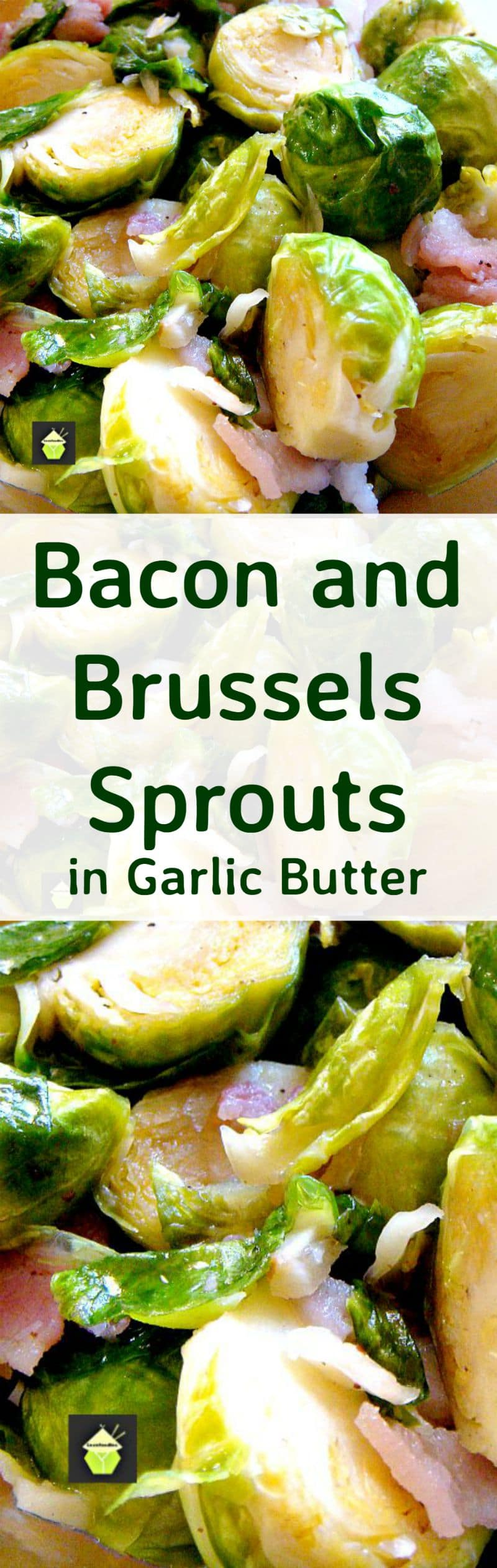 Bacon and Brussels Sprouts in Garlic Butter. This is an incredibly quick and easy recipe, and the flavors are out of this world! Very flexible too so you can add extras or keep as it is.