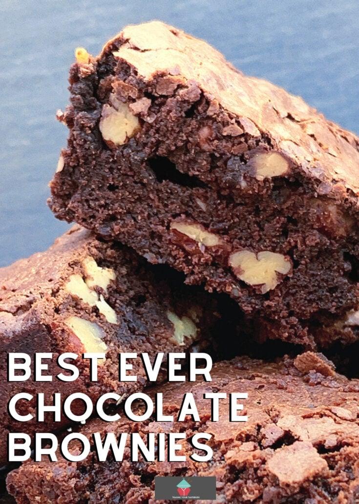 Best Ever Chocolate Brownies H