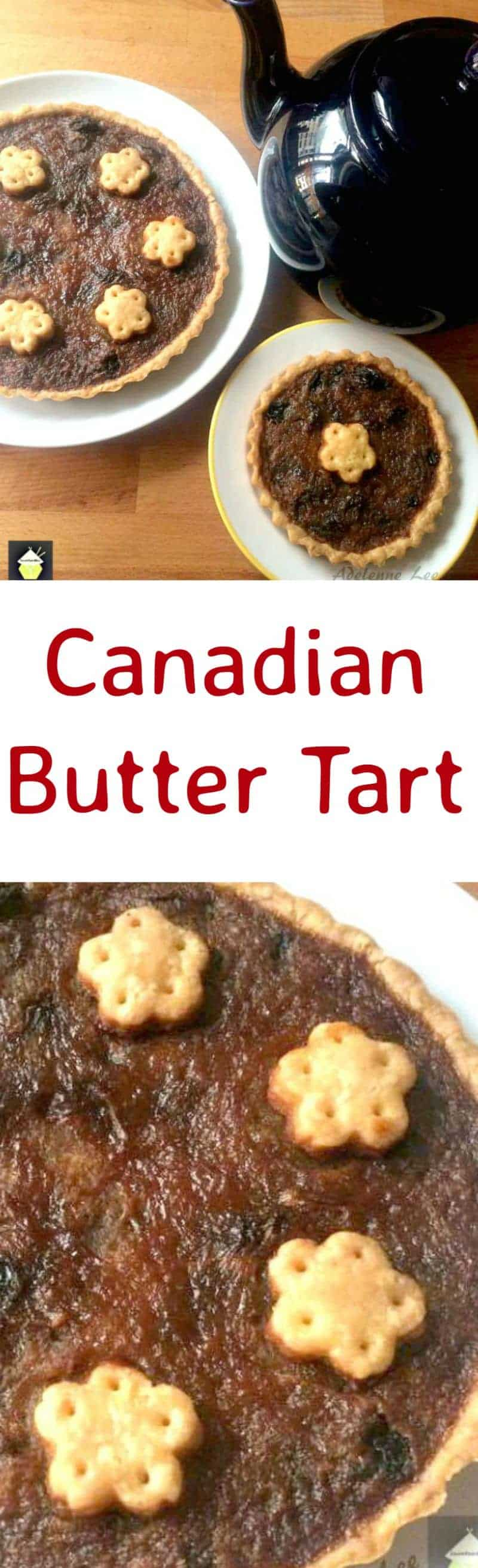 Canadian Butter Tart. A wonderful butter and raisin tart very famous in Canada!