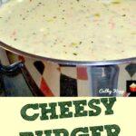 Cheesy Burger Soup