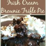Chocolate Irish Cream Brownie Trifle Pie