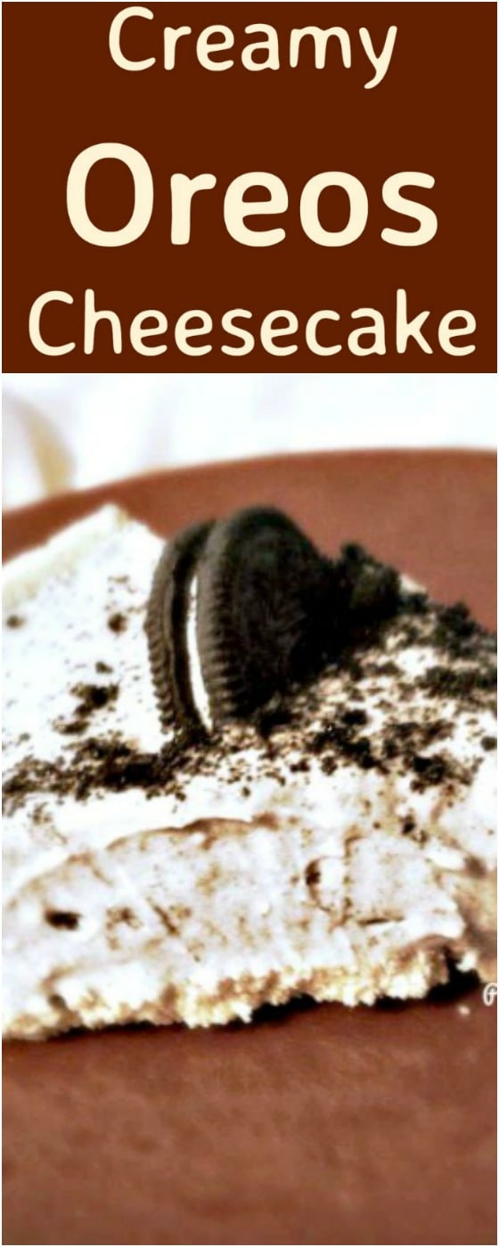 Creamy Oreos Cheesecake. For all you Oreos fans out there