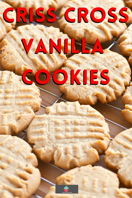 Criss Cross Vanilla CookiesP1