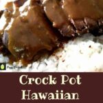 Crock Pot Hawaiian Beef Steaks