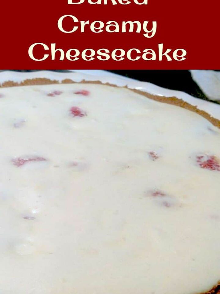 Easy Baked Creamy Cheesecake, a simple and straightforward recipe for a baked cheesecake with no frills. Just a really tasty and easy dessert!