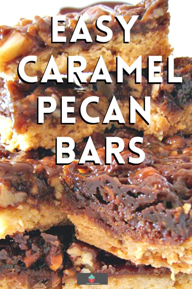 Easy Caramel Pecan BarsP1