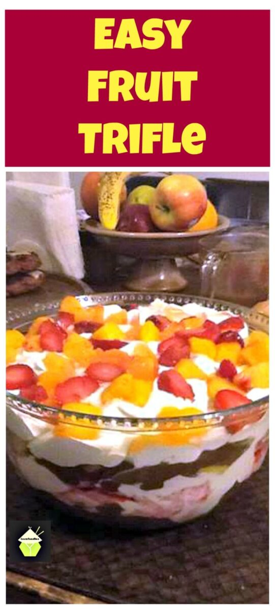 Easy Fruit Trifle. Very easy & quick to make recipe, uses fresh, canned or frozen fruits of your choice. Prep in under 15 minutes. Perfect for dessert or a party!