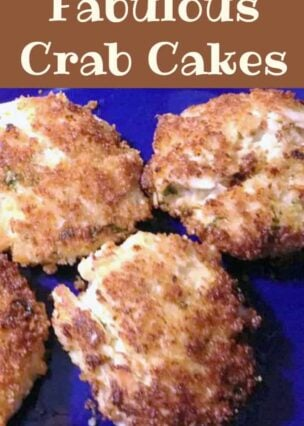 Fabulous Crab Cakes! This is a great tasting recipe and perfect for any occasion.