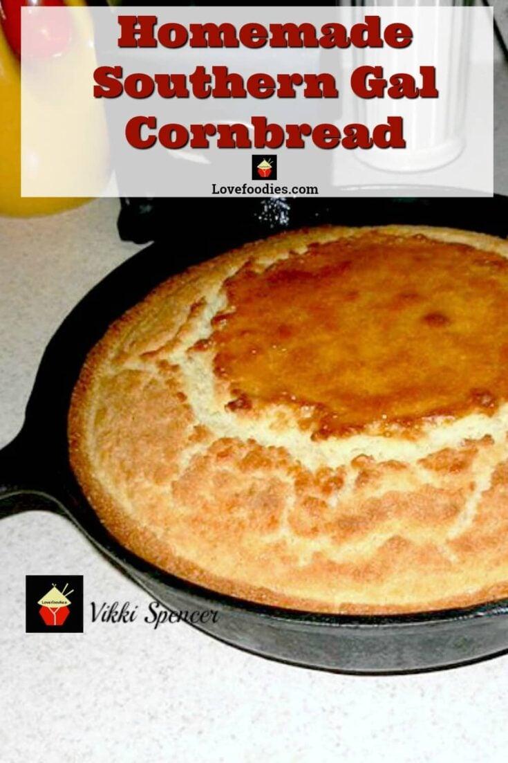 Homemade Southern Gal CornbreadP1