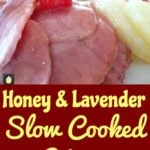 Honey and Lavender Slow Cooked Ham