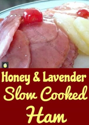 Honey and Lavender Slow Cooked Ham is a lovely recipe with a very gently taste of lavender against the sweetness of honey and the juices from the ham from being slow cooked. A really delicious recipe!