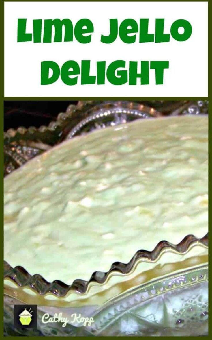 Lime Jello Delight