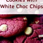 Red Velvet Cookies with White Choc Chips