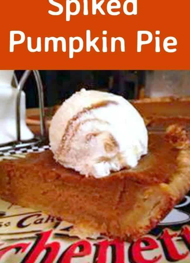 Spiked Pumpkin Pie - A great addition of rum takes this Traditional pie to another level!
