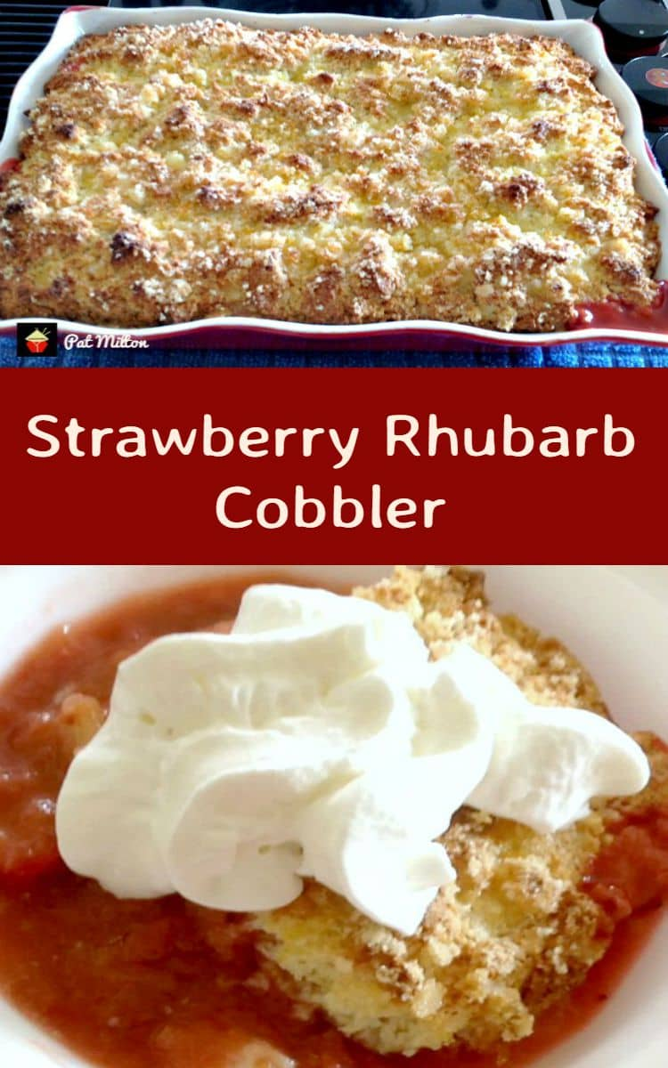 Strawberry Rhubarb Cobbler. This is a delicious dessert, and flexible ...