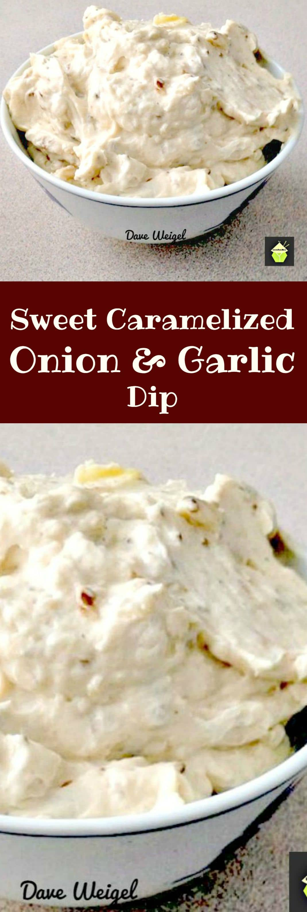 Sweet Caramelized Onion and Garlic Dip is a quick and easy recipe to make, full of great flavor and perfect for parties, buffets and family gatherings.