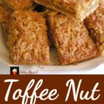 Toffee Nut Bars