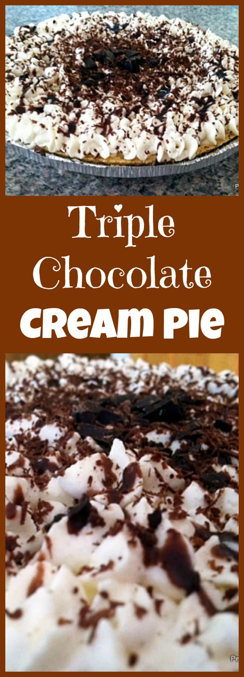 Triple Chocolate Cream Pie. Easy to make and of course super delicious! Serve chilled and enjoy!