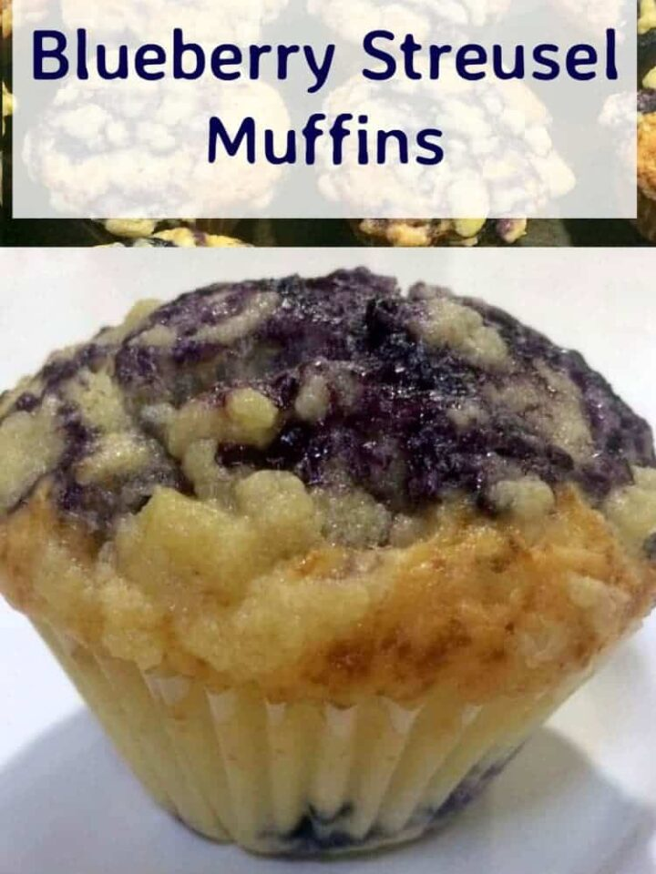 Blueberry Streusel Muffins. These have a wonderful blueberry sauce and topping so be sure to make double!