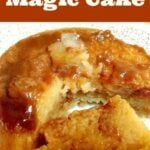 Caramel Magic Cake. Yep, it's exactly that! A cake and a flan all in one. A truly magical dessert! Similar to a magic cake! Easy to make and really yummy! | Lovefoodies.com
