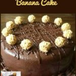 Celebration Chocolate Banana Cake