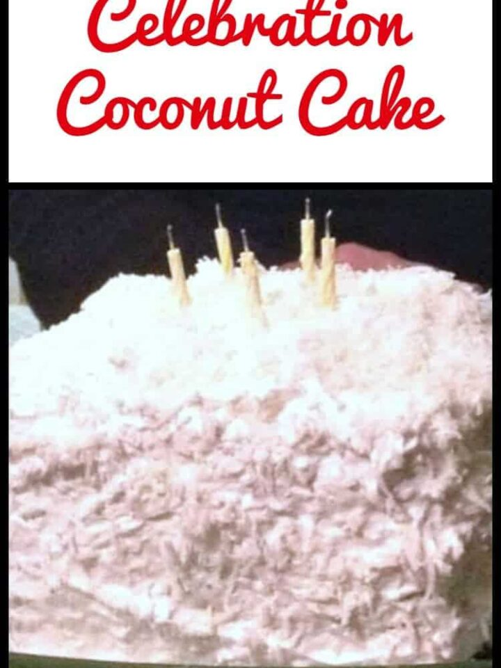 Celebration Coconut Cake is a lovely recipe and perfect for a birthday or celebration!