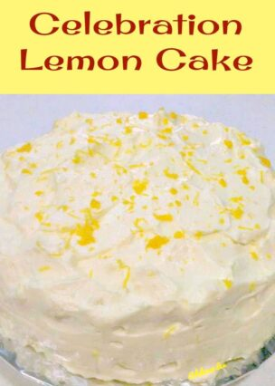 Celebration Lemon Cake with Lemon Frosting. This is a delicious very easy pound cake recipe and perfect for any celebration!