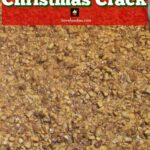 Christmas Crack. If you've never tried this you're missing out! Really easy recipe and always a hit at home!