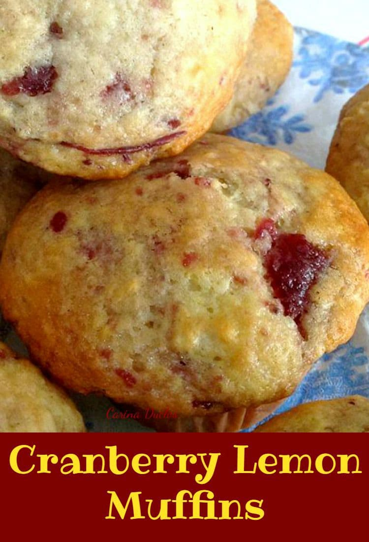 Cranberry Lemon Muffins..... Incredibly easy recipe and of course ...