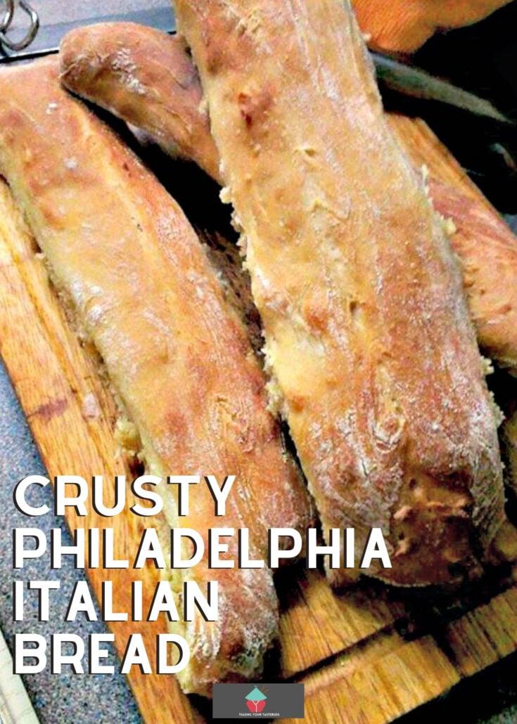 Crusty Philadelphia Italian BreadH