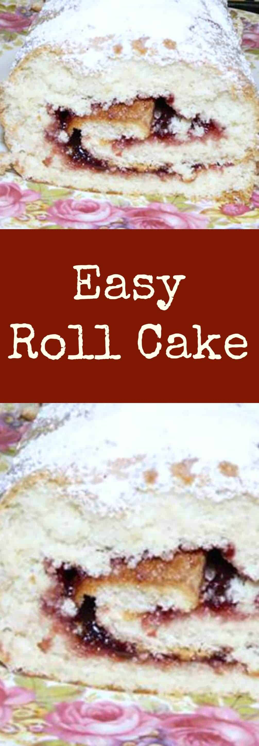 Easy Roll Cake. A very quick and easy recipe, fill the roll with what you like, jam, whipped cream, or frosting! Even fresh berries too. Yum!