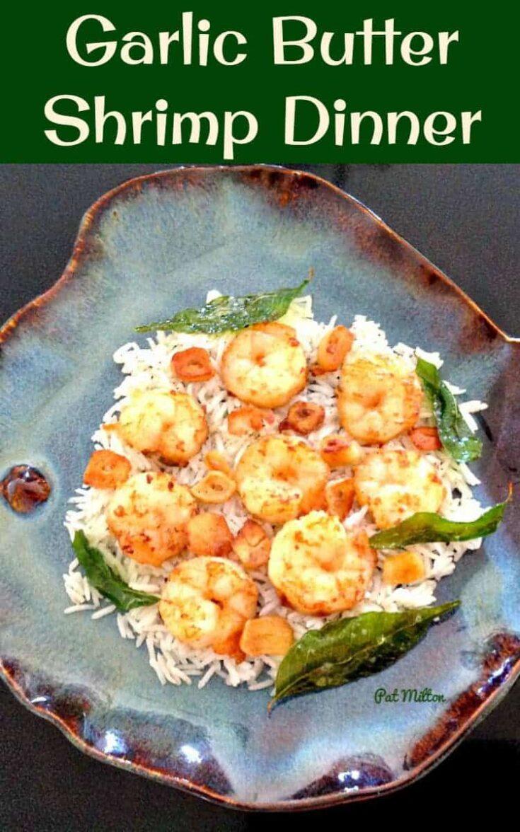 Garlic Butter Shrimp Dinner 6
