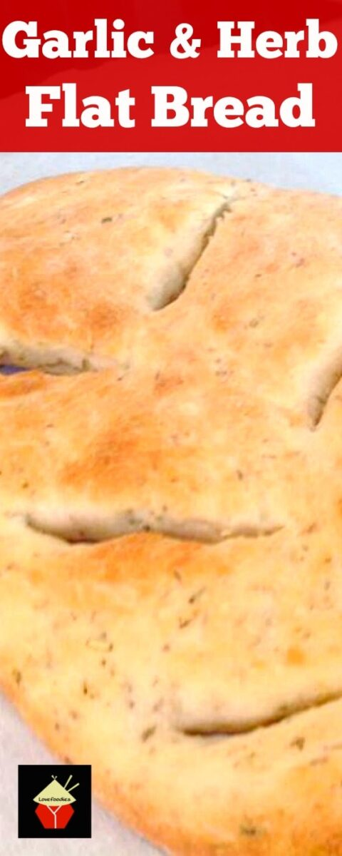 Garlic & Herb Flat Bread. A wonderful easy recipe which is versatile enough to allow you to choose the herbs and flavors you enjoy the most! Freezer friendly too!