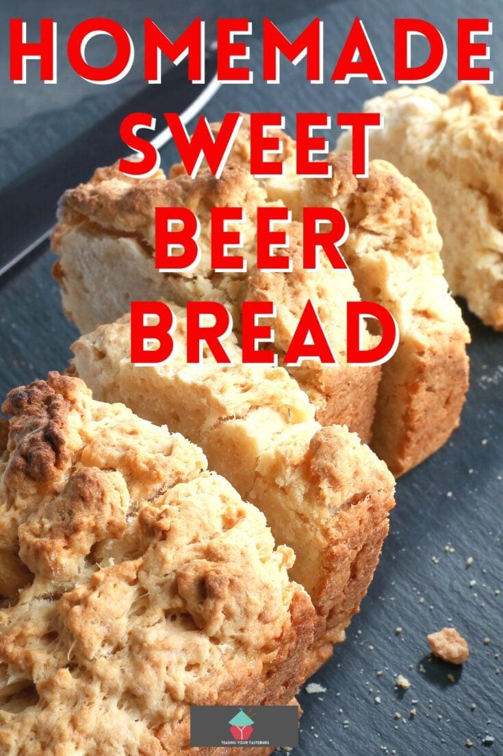 Homemade Sweet Beer BreadP1