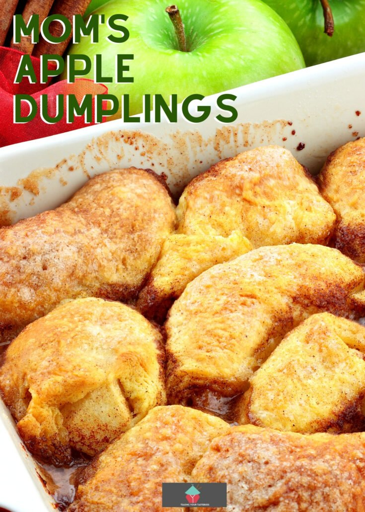 Moms Apple Dumplings H