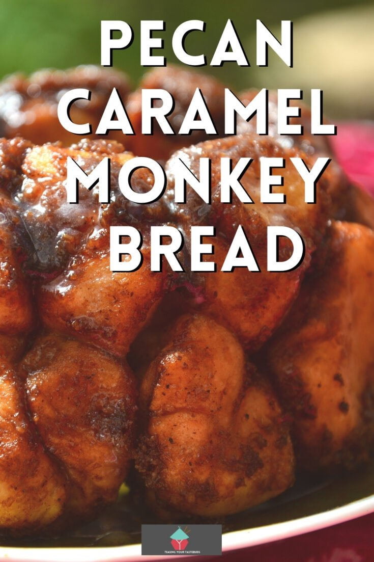 Pecan Caramel Monkey BreadP1