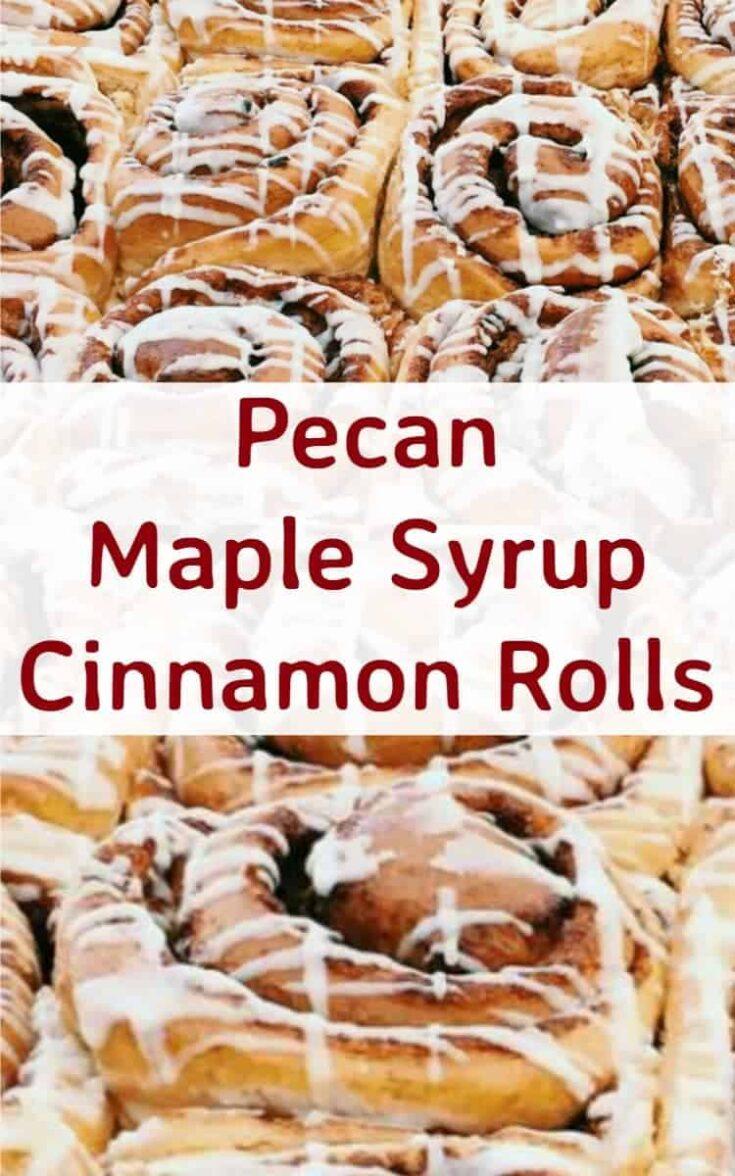 Pecan Maple Syrup Cinnamon Rolls 8