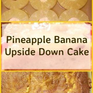 Pineapple Banana Upside Down Cake. A nice variation and easy to make too!