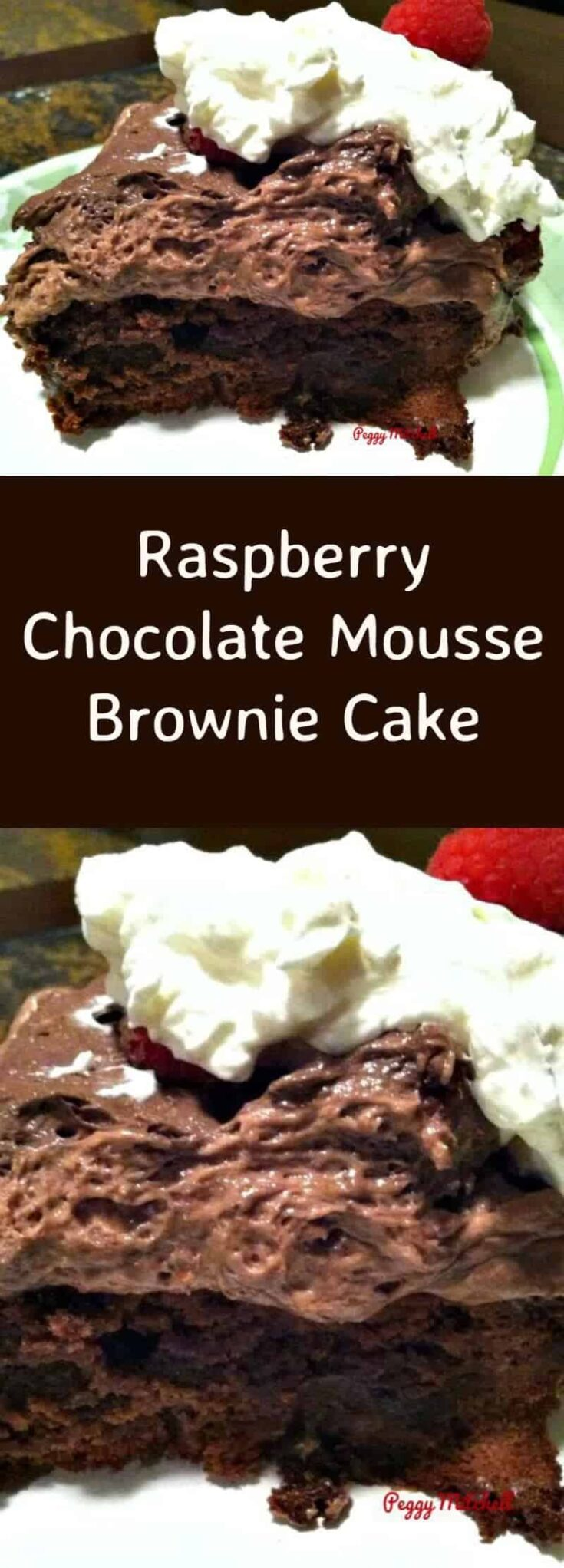 Raspberry Chocolate Mousse Brownie CakePTL