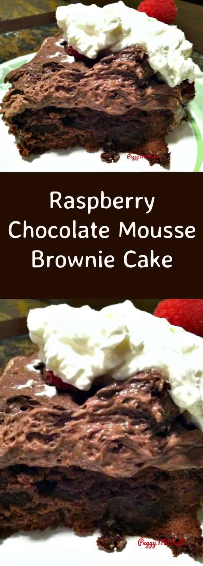 Raspberry Chocolate Mousse Brownie Cake is a lovely dessert with layers of brownie cake and chocolate mousse and then topped with whipped cream and raspberries. This is certainly a chocolate lover's dream!