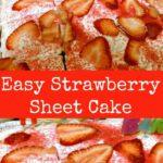Super Moist Strawberry Sheet Cake