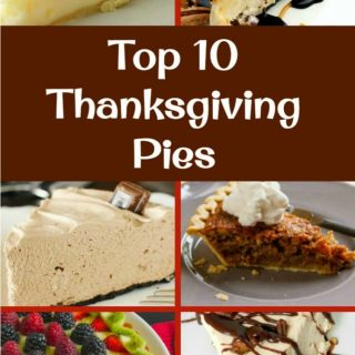 The BEST Top 10 Thanksgiving Pies