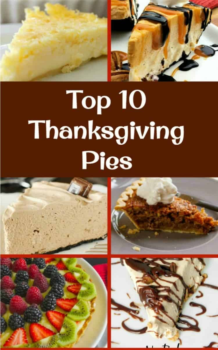 The BEST Top 10 Thanksgiving Dessert Pies. Here's a great selection of the very BEST of the BEST sweet pies you can make for Thanksgiving. Possible to Make ahead too!